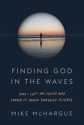 Finding-God-in-the-Waves-McHague-201x300